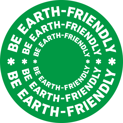 BE EARTH-FRIENDLY